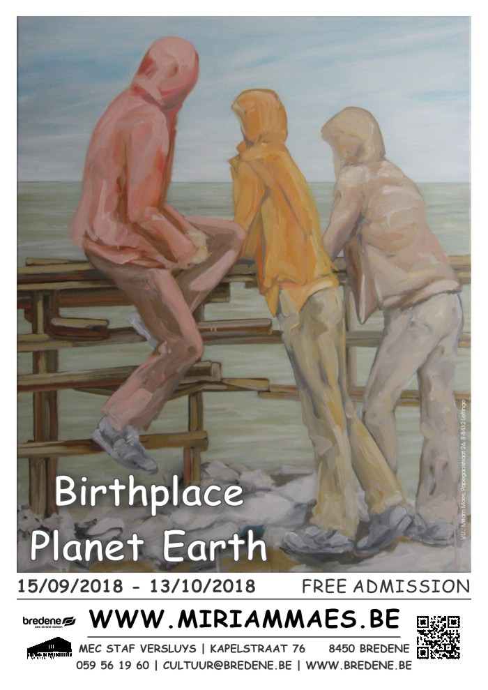 Exhibition Miriam Maes | Birthplace Planet Earth | MEC Staf Versluys at Bredene