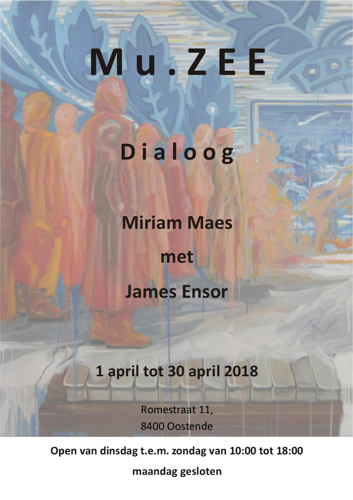 Dialoog Miriam Maes met James Ensor | 1 april tot 30 april 2018