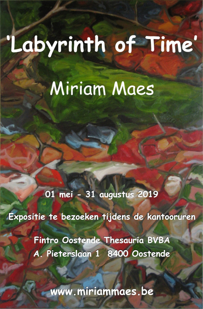 Tentoonstelling Miriam Maes | Labyrinth of Time 2019 | 01/05/2019-31/08/2019